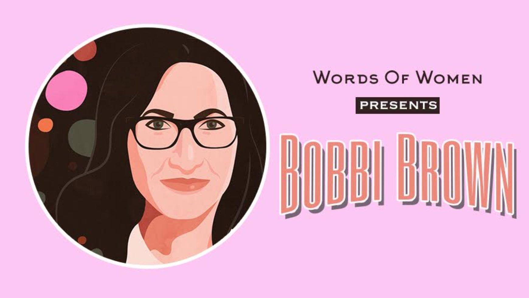 Inside The Mind Of: Bobbi Brown